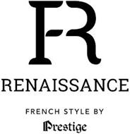 FR RENAISSANCE FRENCH STYLE BY PRESTIGE