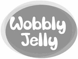 WOBBLY JELLY