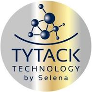TYTACK TECHNOLOGY BY SELENA