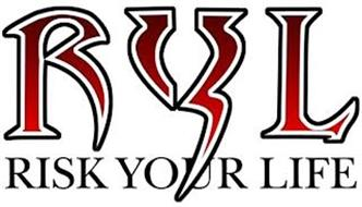 RYL RISK YOUR LIFE