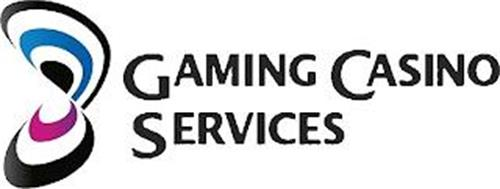 GAMING CASINO SERVICES