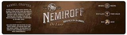 NEMIROFF DE LUXE RESTED IN BARREL N SINCE 1872 BARREL CRAFTED  IN THE ERA TRANSATLANTIC VOYGES, THE ALCOHOL STORED IN OAK CASKS MELLOWED AS TIME WENT ON AND TAKING ON SPICY, VANILLA AND NUTTY NOTES. GRADUALLY, THE SPIRIT REACTING WITH THE WOOD IT WAS KEPT IN. WHICH ESSENTALLY BECOMES AND INGREDIENT OF THE FINAL TIPPLE. OAK-AGED IMPART INTO THE SPIRIT THE RICH, DEEPLY AROMAS LEFT BEHIND SPENT SOME