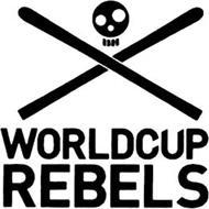 WORLDCUP REBELS