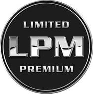 LIMITED LPM PREMIUM