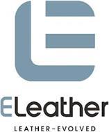 E ELEATHER LEATHER-EVOLVED