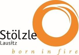 STÖLZLE LAUSITZ BORN IN FIRE