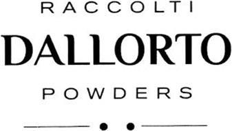 RACCOLTI DALLORTO POWDERS