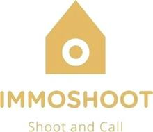 IMMOSHOOT SHOOT AND CALL
