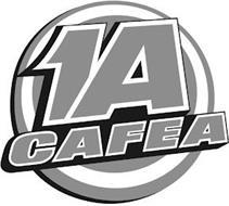 1A CAFEA