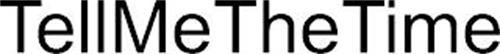 TELLMETHETIME