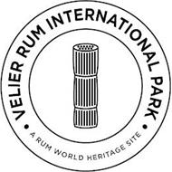 VELIER RUM INTERNATIONAL PARK A RUM WORLD HERITAGE SITE