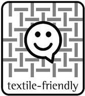 TEXTILE-FRIENDLY