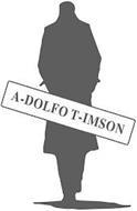 A-DOLFO T-IMSON