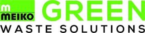 M MEIKO GREEN WASTE SOLUTIONS