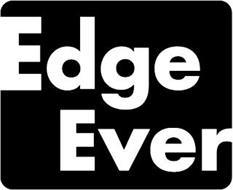 EDGE EVER