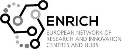 ENRICH EUROPEAN NETWORK OF RESEARCH AND INNOVATION CENTRES AND HUBS