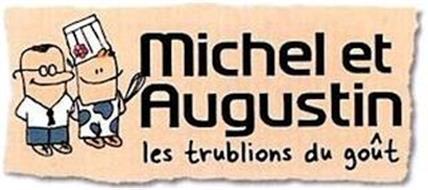 MICHEL ET AUGUSTIN LES TRUBLIONS DU GOÛT