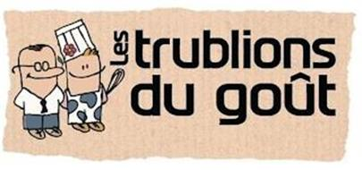 LES TRUBLIONS DU GOÛT
