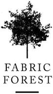FABRIC FOREST