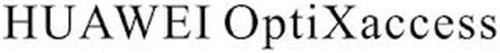 HUAWEI OPTIXACCESS