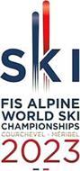 SKI FIS ALPINE WORLD SKI CHAMPIONSHIPS COURCHEVEL - MÉRIBEL 2023
