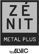 ZÉNIT METAL PLUS BY ALVIC