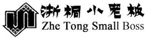 ZHE TONG SMALL BOSS