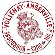 VOLLENAY-ANGERVILLE 1ER VIN DES DUCS DEBOURGOGNE