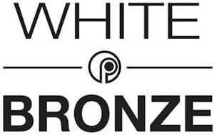 WHITE P BRONZE