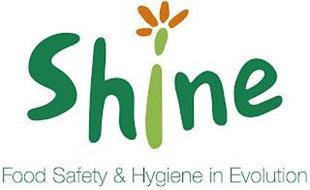 SHINE FOOD SAFETY & HYGIENE IN EVOLUTION