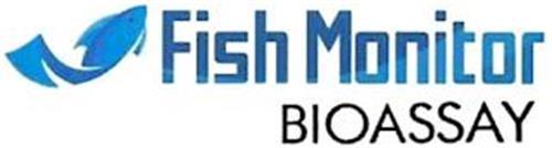 FISH MONITOR BIOASSAY