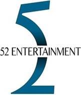 52 ENTERTAINMENT