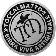 TOCCALMATTO BIRRA VIVA ARTIGIANALE