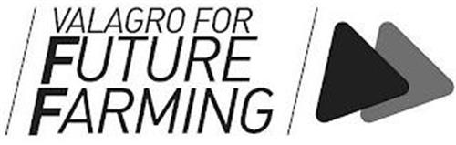 VALAGRO FOR FUTURE FARMING