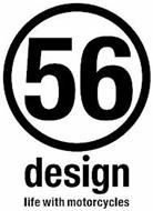 56 DESIGN LIFE WITH MOTORCYCLES