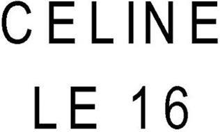 CELINE LE 16
