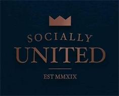 SOCIALLY UNITED EST MMXIX
