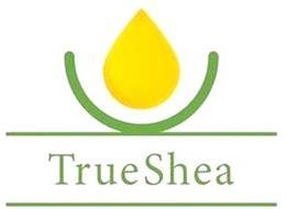 TRUE SHEA