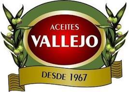 ACEITES VALLEJO DESDE 1967
