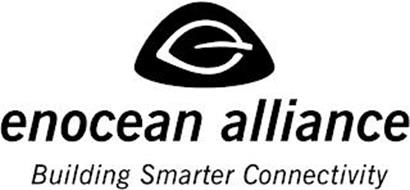 ENOCEAN ALLIANCE BUILDING SMARTER CONNECTIVITY