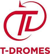 T-DROMES