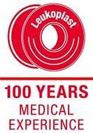 LEUKOPLAST 100 YEARS MEDICAL EXPERIENCE