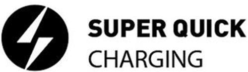 SUPER QUICK CHARGING
