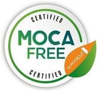 CERTIFIED MOCA FREE CERTIFIED BY RODICUT