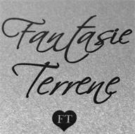 FANTASIE TERRENE FT