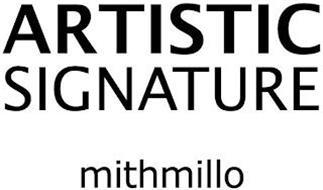 ARTISTIC SIGNATURE MITHMILLO