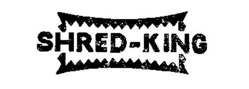 SHRED-KING