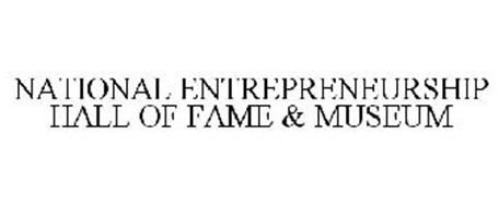 NATIONAL ENTREPRENEURSHIP HALL OF FAME & MUSEUM