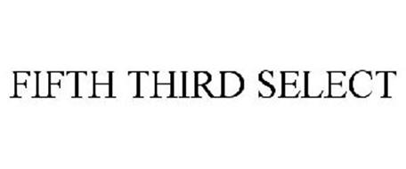 FIFTH THIRD SELECT
