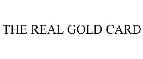 THE REAL GOLD CARD
